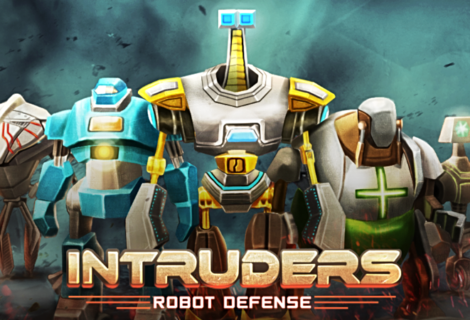 Tower Defense Game, Intruders, Launches Worldwide on iOS & Android