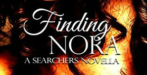 Finding Nora (The Searchers 1.5) Review