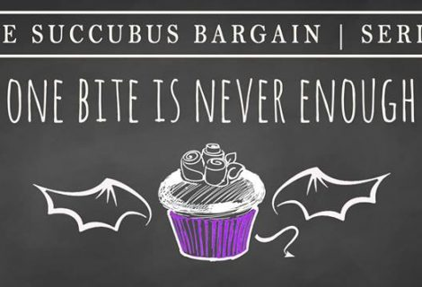 Succubus Bargain Serial: The Offer, The Deal, The Terms (Books 1-3)
